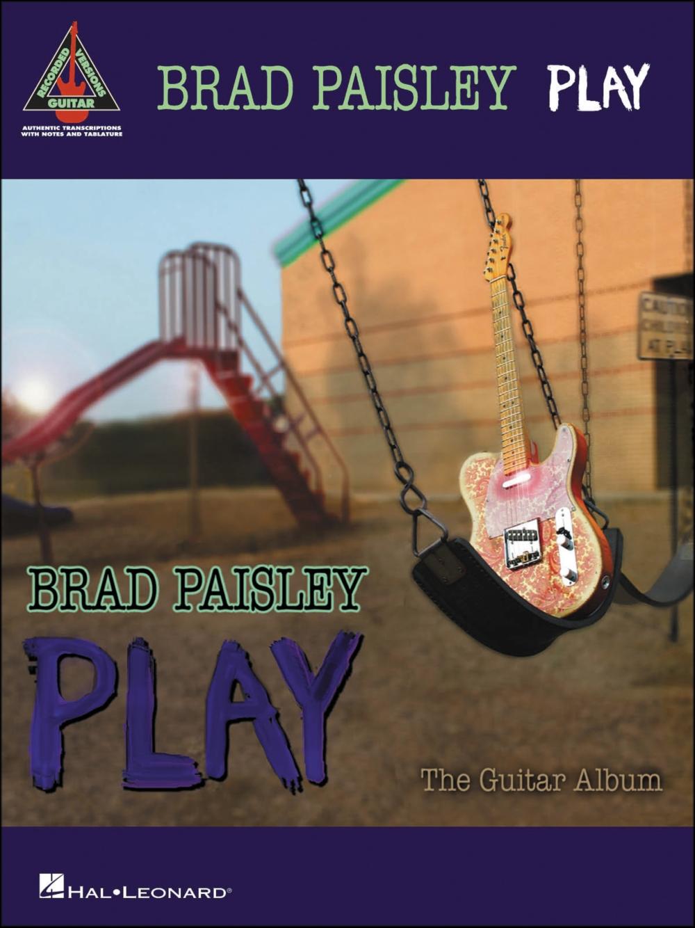 Hal Leonard Brad Paisley Play (Tab Book) by