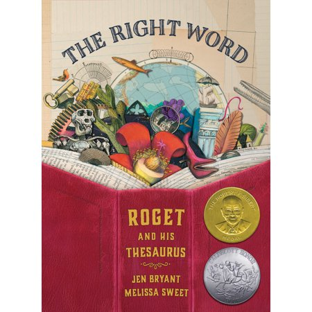 The Right Word: Roget and His Thesaurus (Hardcover) ()