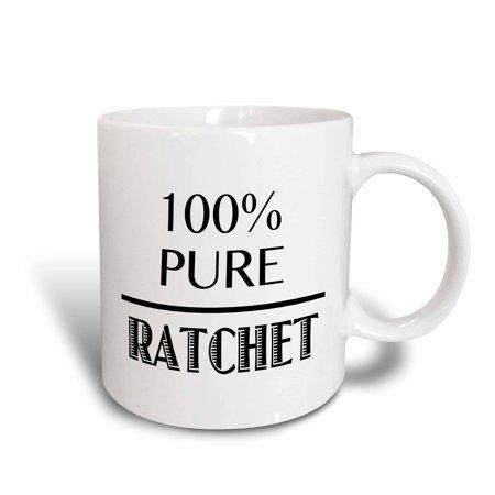 3dRose 100% pure ratchet, Ceramic Mug,
