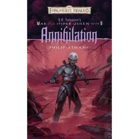 Annihilation: R.A. Salvatores War Of The Spider Queen, Book 5 by