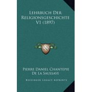 Lehrbuch Der Religionsgeschichte V1 (1897)