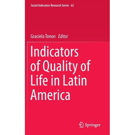 - Indicators of Quality of Life in Latin America
