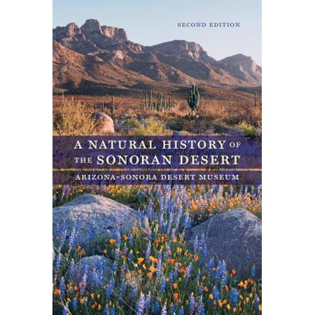 A Natural History of the Sonoran Desert (A Natural History Of The Sonoran Desert)