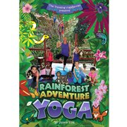 Rainforest Adventure Yoga by