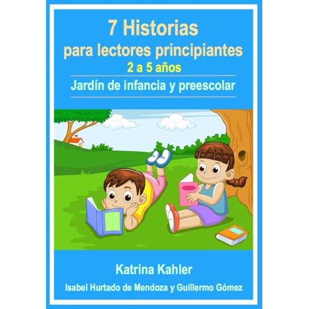 7 Historias para lectores principiantes - 2-5 años - Jardín de infancia y preescolar - eBook (Historias De Miedo Para Halloween)