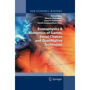 New Economic Windows: Econophysics and Economics of Games, Social Choices and Quantitative Techniques (Paperback)