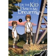 For the Kid I Saw in My Dreams, Vol. 2 - eBook