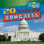 20 Fun Facts about Congress