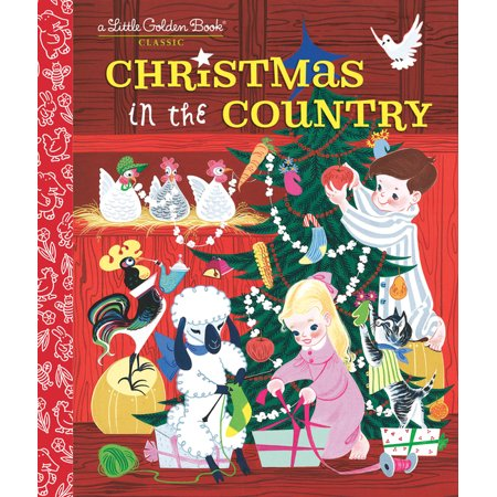Little Golden Book: Christmas in the Country (Hardcover)