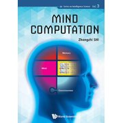 Intelligence Science: Mind Computation (Hardcover)
