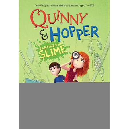 (Partners in Slime (Quinny & Hopper Book 2))