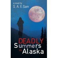 Deadly Summers in Alaska