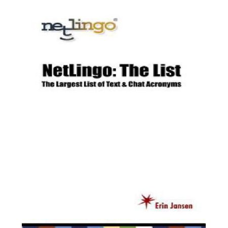 Netlingo  The List   The Largest List Of Text   Chat Acronyms