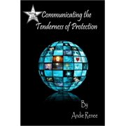 Communicating the Tenderness of Protection - eBook