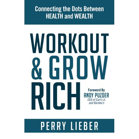 Workout and Grow Rich: Healthy Habits to Fuel Your Best Success (Best Grow Box For The Money)