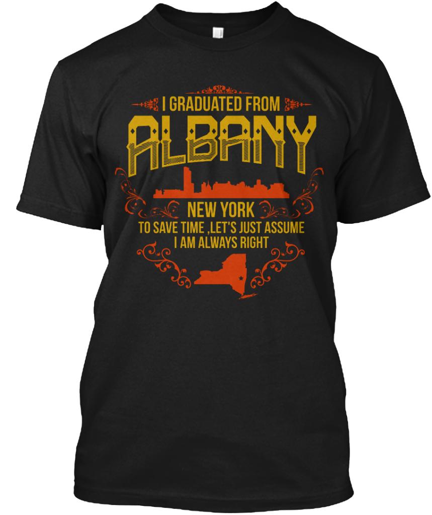 Hanes - I Graduated From Albany NY Hanes Tagless Tee T-Shirt