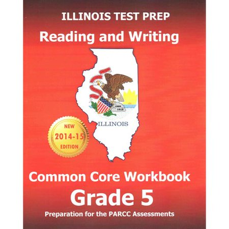 Illinois Test Prep Reading and Writing Common Core Workbook, Grade 5