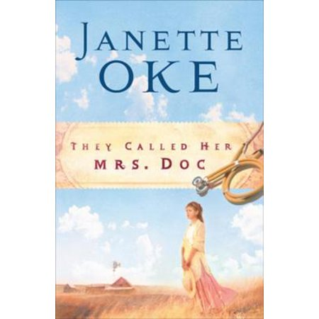 They Called Her Mrs. Doc. (Women of the West Book #5) - eBook ()