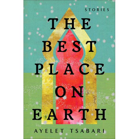 The Best Place on Earth : Stories