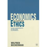 Economics as Applied Ethics : Value Judgements in Welfare Economics