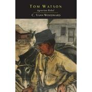 Tom Watson : Agrarian Rebel
