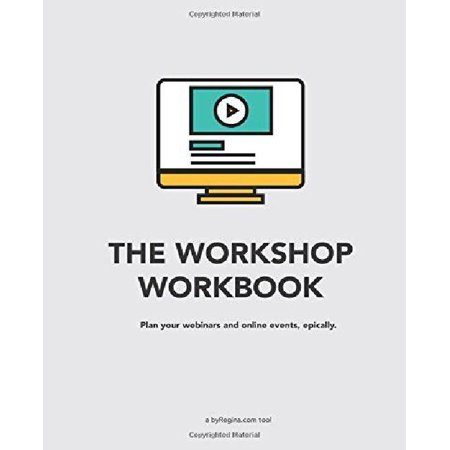 The Workshop Workbook  Plan Your Webinars And Online Events  Epically