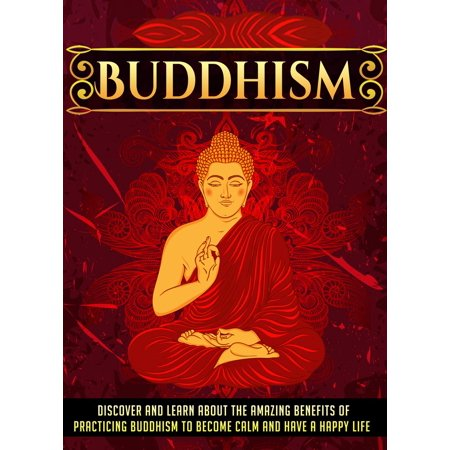 Buddhism Discover And Learn About The Amazing Benefits Of Practicing Buddhism To Become Calm And Have A Happy Life - (Keep Calm And Have A Happy Birthday)
