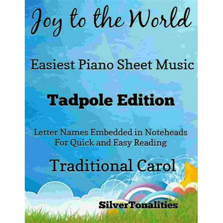 Joy to the World Easy Piano Sheet Music Tadpole Edition - (Bleach Soundscape To Ardor Piano Sheet Music)