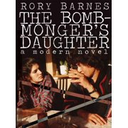 The Bomb-Monger's Daughter - eBook