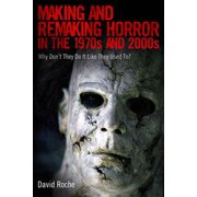 Making and Remaking Horror in the 1970s and 2000s - eBook