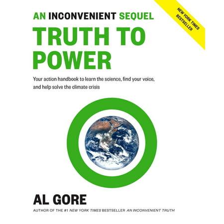 An Inconvenient Sequel: Truth to Power - eBook (An Inconvenient Sequel Truth To Power Review)