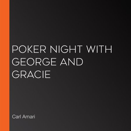 Poker Night with George and Gracie - Audiobook - Poker Night Theme