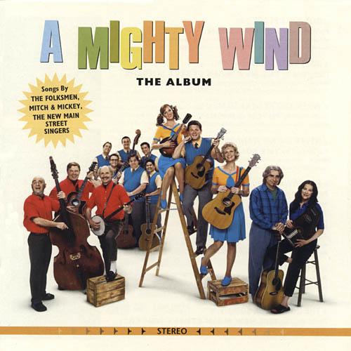 A Mighty Wind: The Album Soundtrack