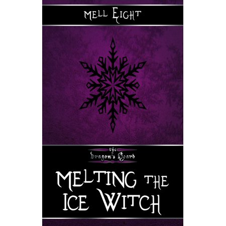 Melting the Ice Witch - eBook](Witch Melting)