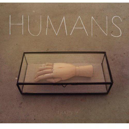 Humans - Traps [CD]