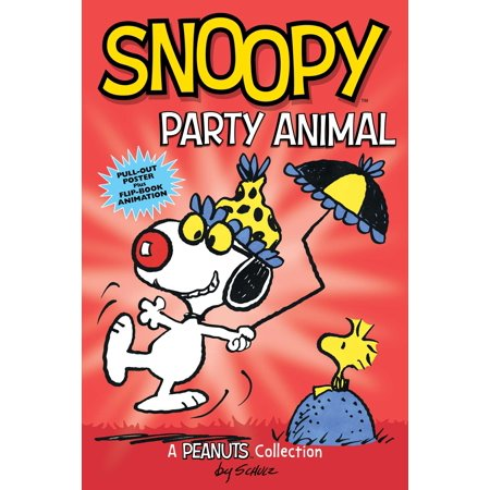 Snoopy: Party Animal  (PEANUTS AMP! Series Book - Snoopy Party