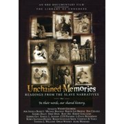 Unchained Memories: Readings from the Slave Narratives by