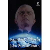 Manton's World : A Classic Science Fiction Novel / Galactic Destiny: A Classic Science Fiction Tale (Wildside Double #29)