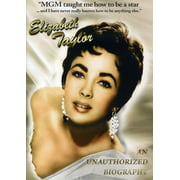 Elizabeth Taylor: An Unauthorized Biography by