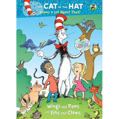 Wings and Paws and Fins and Claws (Dr. Seuss/Cat in the