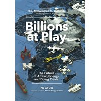 Billions at Play: The Future of African Energy and Doing Deals (Hardcover)