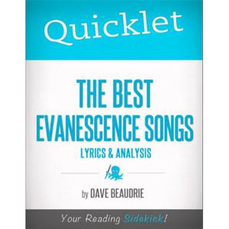 Quicklet on The Best Evanescence Songs: Lyrics and Analysis - eBook (The Twelve Days Of Halloween Song Lyrics)