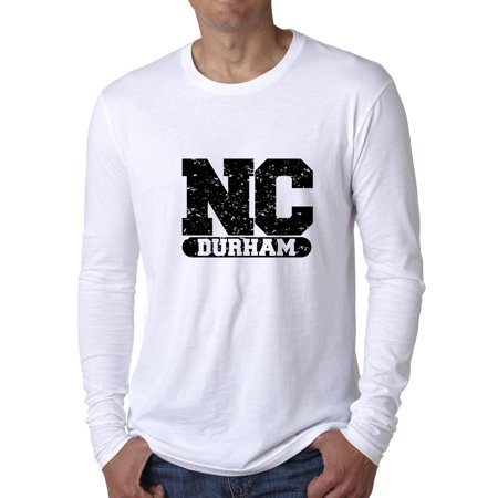 Durham, North Carolina NC Classic City State Sign Men's Long Sleeve T-Shirt ()
