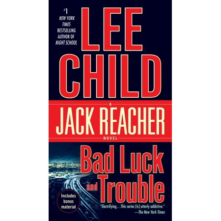 Bad Luck and Trouble : A Jack Reacher Novel (Best Jack Reacher Novel)