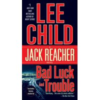 Bad Luck and Trouble : A Jack Reacher Novel