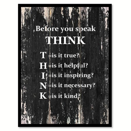 Before You Speak Think Inspirational Quote Saying Black Canvas Print Picture Frame Home Decor Wall Art Gift Ideas 28