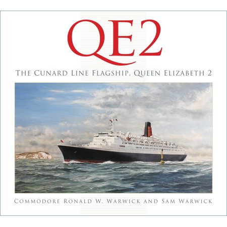 QE2: The Cunard Line Flagship -