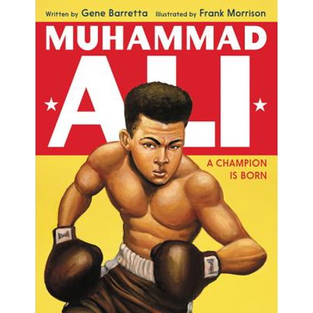 Muhammad Ali : A Champion Is Born