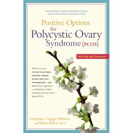 Positive Options for Polycystic Ovary Syndrome (Pcos) : Self-Help and