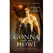 Gonna Make You Howl - eBook